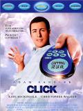 Affiche de Click : Télécommandez votre vie
