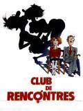 Affiche de Club de rencontres