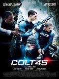 Affiche de Colt 45