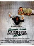 Affiche de Comment claquer un million de dollars par jour