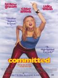 Affiche de Committed