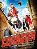 Affiche de Coursier