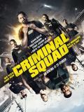 Affiche de Criminal Squad