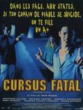 Affiche de Cursus fatal