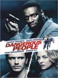 Affiche de Dangerous People