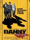 Affiche de Danny the Dog