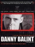 Affiche de Danny Balint