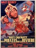 Affiche de Davy Crockett et les pirates de la rivière