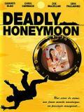 Affiche de Deadly Honeymoon : Lune de miel mortelle (TV)