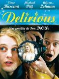 Affiche de Delirious