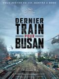 Affiche de Dernier train pour Busan