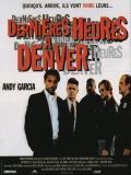Affiche de Dernières heures à Denver