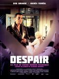 Affiche de Despair