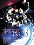 Affiche de Destination finale 3