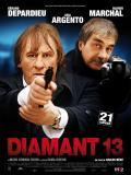 Affiche de Diamant 13