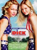 Affiche de Dick, les coulisses de la présidence