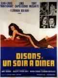 Affiche de Disons, un soir à dîner