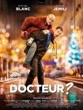 Affiche de Docteur ?