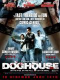 Affiche de Doghouse