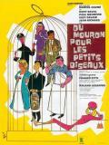 Affiche de Du mouron pour les petits oiseaux