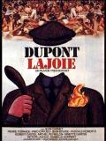 Affiche de Dupont Lajoie