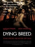 Affiche de Dying Breed