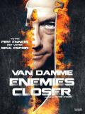 Affiche de Enemies Closer