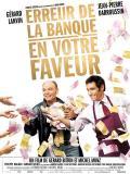 Affiche de Erreur de la banque en votre faveur