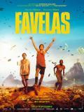 Affiche de Favelas