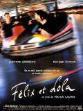 Affiche de Félix et Lola
