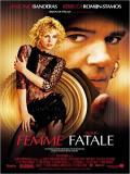 Affiche de Femme Fatale