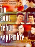 Affiche de Fin août, début septembre