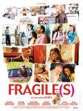 Affiche de Fragile(s)