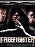 Affiche de Freefighter