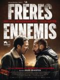 Affiche de Frères Ennemis