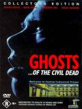 Affiche de Ghosts... of the Civil Dead