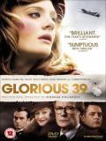 Affiche de Glorious 39