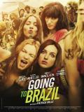 Affiche de Going To Brazil