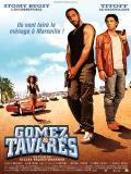 Affiche de Gomez & Tavarès