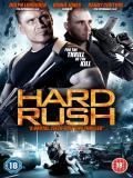 Affiche de Hard Rush