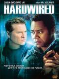 Affiche de Hardwired