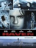 Affiche de Haven