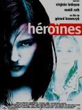 Affiche de Héroïnes