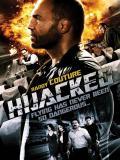 Affiche de Hijacked