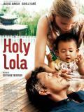 Affiche de Holy Lola