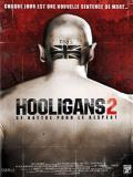 Affiche de Hooligans 2