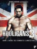 Affiche de Hooligans 3