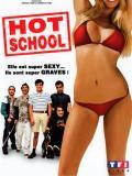 Affiche de Hot School