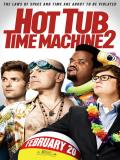 Affiche de Hot Tub Time Machine 2