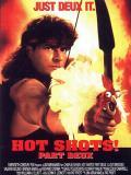 Affiche de Hot shots ! 2